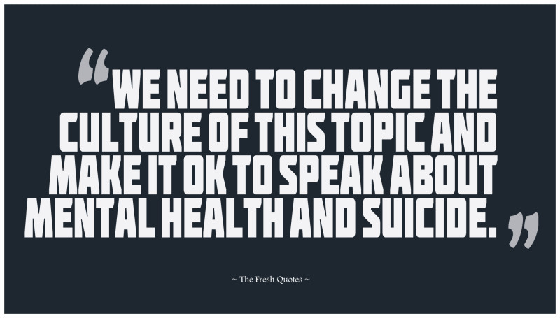 We-Need-To-Change-The-Culture-Of-This-Topic-And-Make-It-OK-To-Speak-About-Mental-Health-And-Suicide.-»-Luke-Richardson-800x455